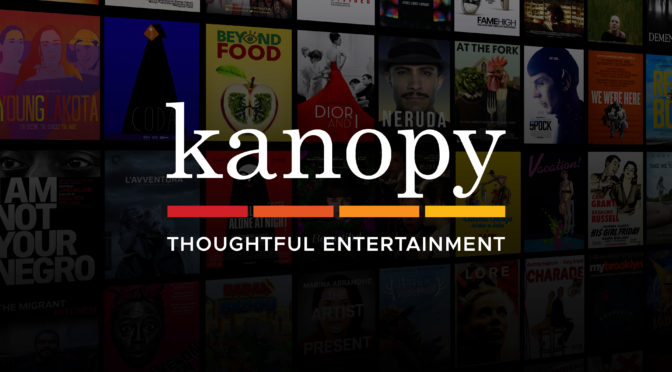 Kanopy Video available now – Indie Films, Great Courses, PBS Kids, Classic Movies