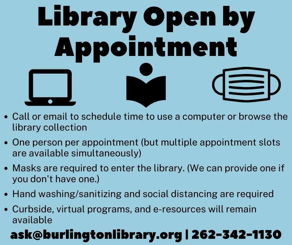 Library Open By Appointment Call 262-342-1130 for details