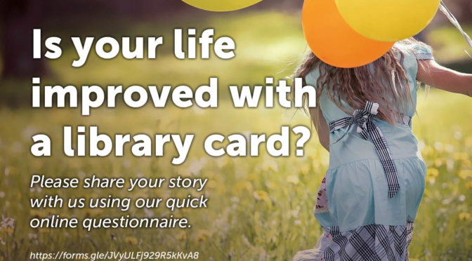 Is your life improved with a library card?
